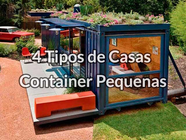 4 Tipos De Casas Container Pequenas Miranda Container